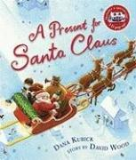 A PRESENT FOR SANTA CLAUS by David Wood