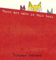 THERE ARE CATS IN THIS BOOK by Viviane Schwartz