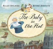 THE BABY IN THE HAT by Allan Ahlberg