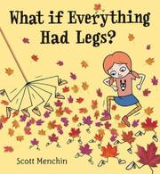 Book Cover for WHAT IF EVERYTHING HAD LEGS?