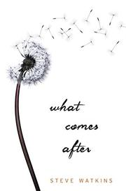 Cover art for WHAT COMES AFTER