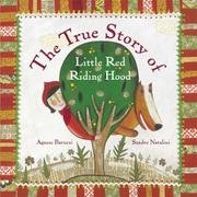 Book Cover for THE TRUE STORY OF LITTLE RED RIDING HOOD