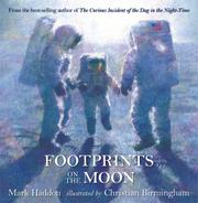 FOOTPRINTS ON THE MOON by Mark Haddon