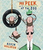 Cover art for MR. PEEK AND THE MISUNDERSTANDING AT THE ZOO