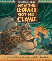 HOW THE LEOPARD GOT HIS CLAWS by John Iroaganachi