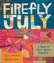 FIREFLY JULY by Paul B. Janeczko