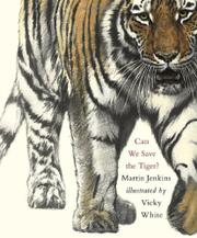 Book Cover for CAN WE SAVE THE TIGER?