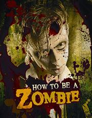 HOW TO BE A ZOMBIE by Serena Valentino