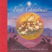 THE FIRST CHRISTMAS by Sophy Williams