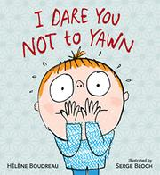 I DARE YOU NOT TO YAWN by Hélène Boudreau