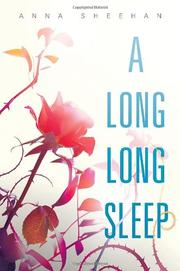 A LONG LONG SLEEP by Anna Sheehan