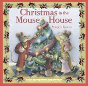 CHRISTMAS IN THE MOUSE HOUSE by Maggie Kneen