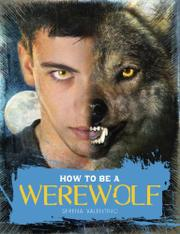 Cover art for HOW TO BE A WEREWOLF