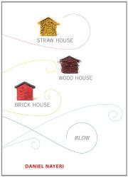 Book Cover for STRAW HOUSE, WOOD HOUSE, BRICK HOUSE, BLOW
