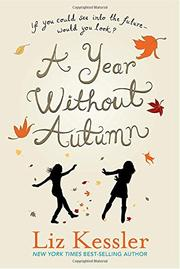 A YEAR WITHOUT AUTUMN by Liz Kessler