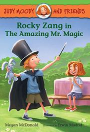 ROCKY ZANG IN THE AMAZING MR. MAGIC by Megan McDonald