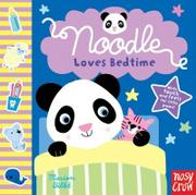 NOODLE LOVES BEDTIME by Marion Billet