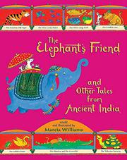 THE ELEPHANT'S FRIEND by Marcia Williams
