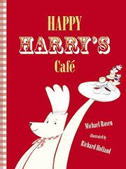 HAPPY HARRY'S CAFÉ by Michael Rosen