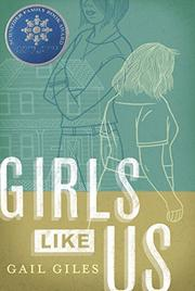 GIRLS LIKE US by Gail Giles