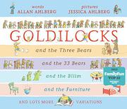 THE GOLDILOCKS VARIATIONS by Allan Ahlberg