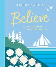 BELIEVE by Robert Sabuda
