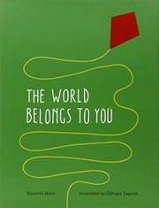 THE WORLD BELONGS TO YOU by Riccardo Bozzi