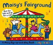 MAISY'S FAIRGROUND by Lucy Cousins