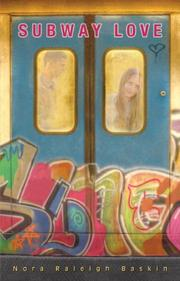 SUBWAY LOVE by Nora Raleigh Baskin