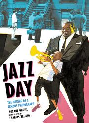 JAZZ DAY by Roxane Orgill