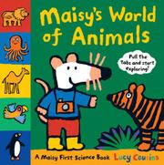 MAISY'S WORLD OF ANIMALS by Lucy Cousins