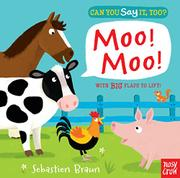 MOO! MOO! by Nosy Crow