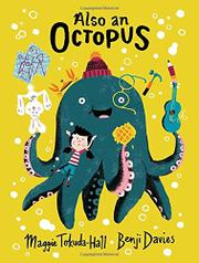 ALSO AN OCTOPUS by Maggie Tokuda-Hall