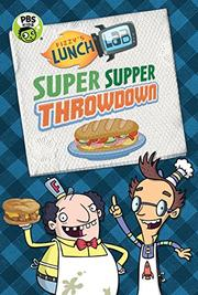 SUPER SUPPER THROWDOWN by Candlewick Press