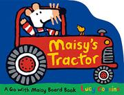 MAISY'S TRACTOR by Lucy Cousins