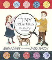 TINY CREATURES by Nicola Davies