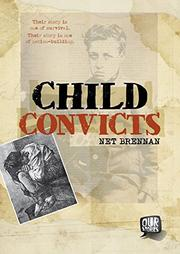 CHILD CONVICTS by Net Brennan