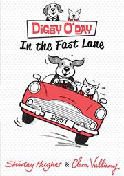 DIGBY O'DAY IN THE FAST LANE by Shirley  Hughes