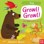 GROWL! GROWL! by Nosy Crow