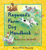 RAGWEED'S FARM DOG HANDBOOK by Anne Vittur Kennedy