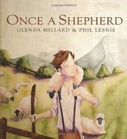ONCE A SHEPHERD by Glenda Millard