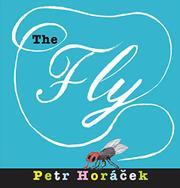 THE FLY by Petr Horácek