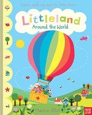 LITTLELAND AROUND THE WORLD by Marion Billet
