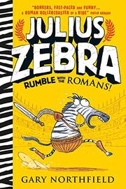 RUMBLE WITH THE ROMANS by Gary Northfield