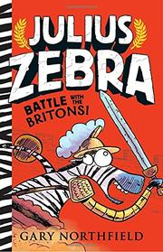 BATTLE WITH THE BRITONS!  by Gary Northfield