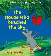 THE MOUSE WHO REACHED THE SKY by Petr Horácek