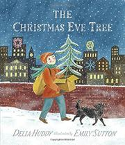 THE CHRISTMAS EVE TREE by Delia Huddy