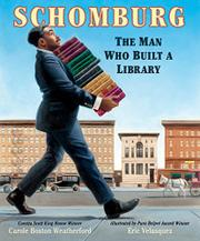 SCHOMBURG by Carole Boston Weatherford