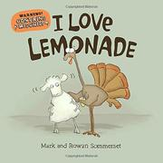 I LOVE LEMONADE by Mark Sommerset