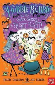 THE SUPER-SPOOKY FRIGHT NIGHT! by Tracey Corderoy